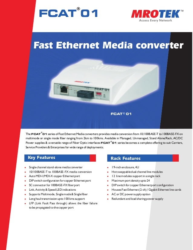 ®          FCAT 01      Fast Ethernet Media converter                                                                 FCAT...