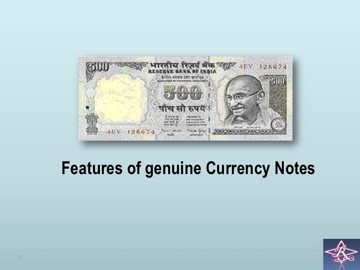 Features of genuine Currency Notes