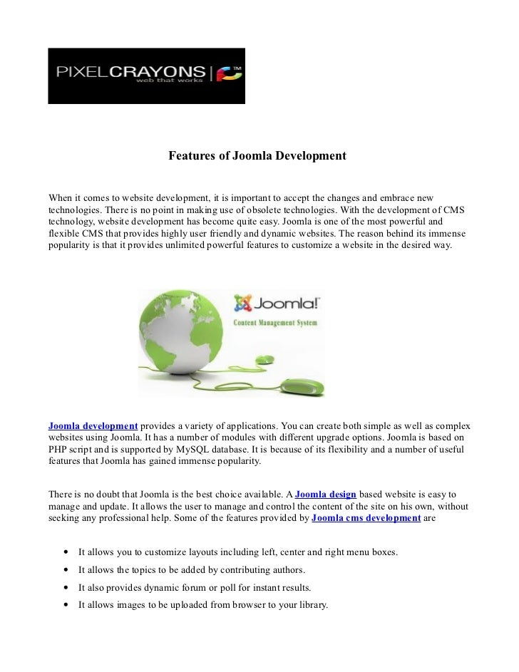 Features of Joomla DevelopmentWhen it comes to website development, it is important to accept the changes and embrace newt...