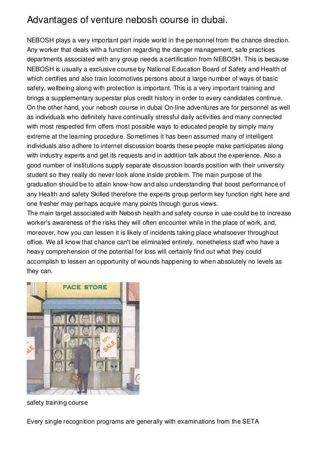 Advantages Of Venture Nebosh Course In Dubai NEBOSH Plays A Very Important Part Inside World