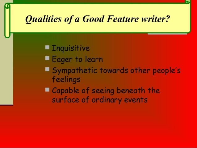 Feature  Writing Slide 3