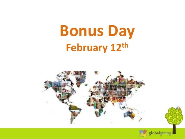 Bonus Day February 12th