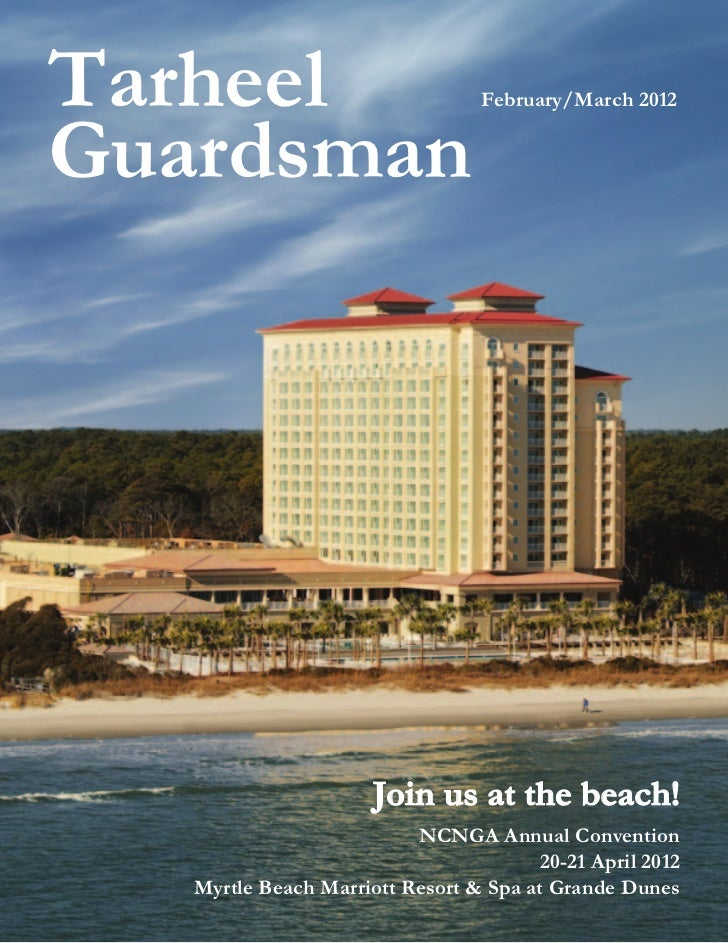 Tarheel                           February/March 2012Guardsman                      Join us at the beach!                 ...