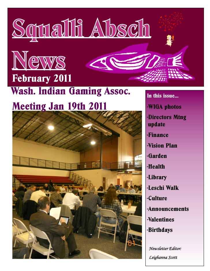 Squalli AbschNewsFebruary 2011Wash. Indian Gaming Assoc.   In this issue…Meeting Jan 19th 2011        -WIGA photos        ...