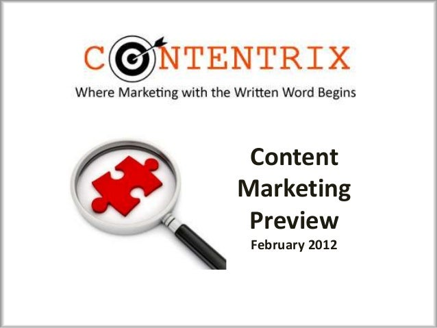 Content Marketing Preview February 2012