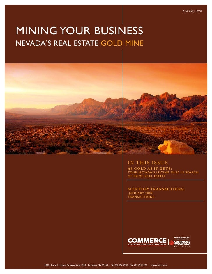 February 2010      MINING YOUR BUSINESS  NEVADA'S REAL ESTATE GOLD MINE     Com m e rc e / C u s h m a n & Wa k e field Co...