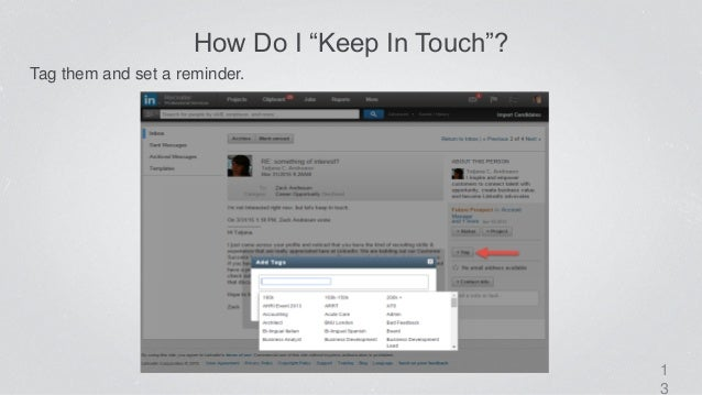 """1 3 How Do I """"Keep In Touch""""? Tag them and set a reminder."""