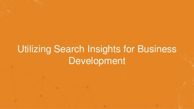 Utilizing Search Insights for Business Development