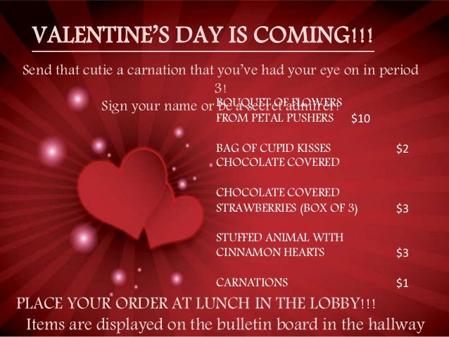 VALENTINE'S DAY IS COMING!!! Send that cutie a carnation that you've had your eye on in period 3! Sign your name or be a s...