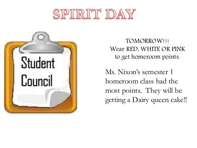 TOMORROW!!! Wear RED, WHITE OR PINK to get homeroom points. Ms. Nixon's semester 1 homeroom class had the most points. The...