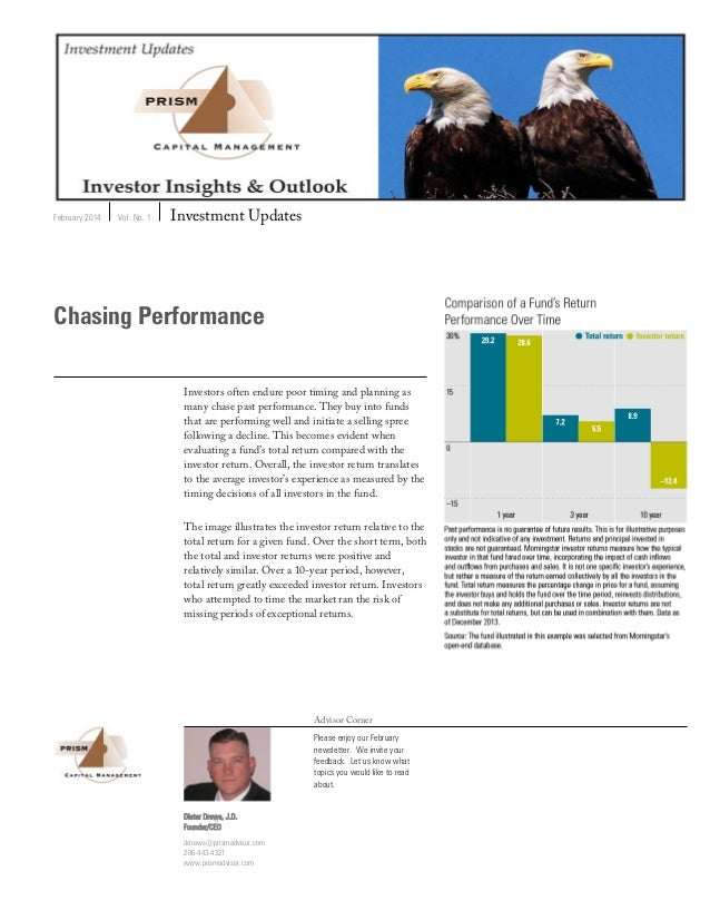 February 2014 Vol. No. 1 Investment Updates Advisor Corner Please enjoy our February newsletter. We invite your feedback. ...