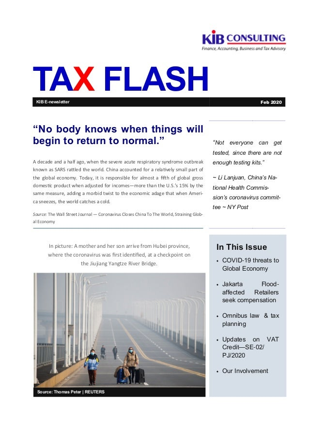"TAX FLASH ""Not everyone can get tested, since there are not enough testing kits."" ~ Li Lanjuan, China's Na- tional Health ..."