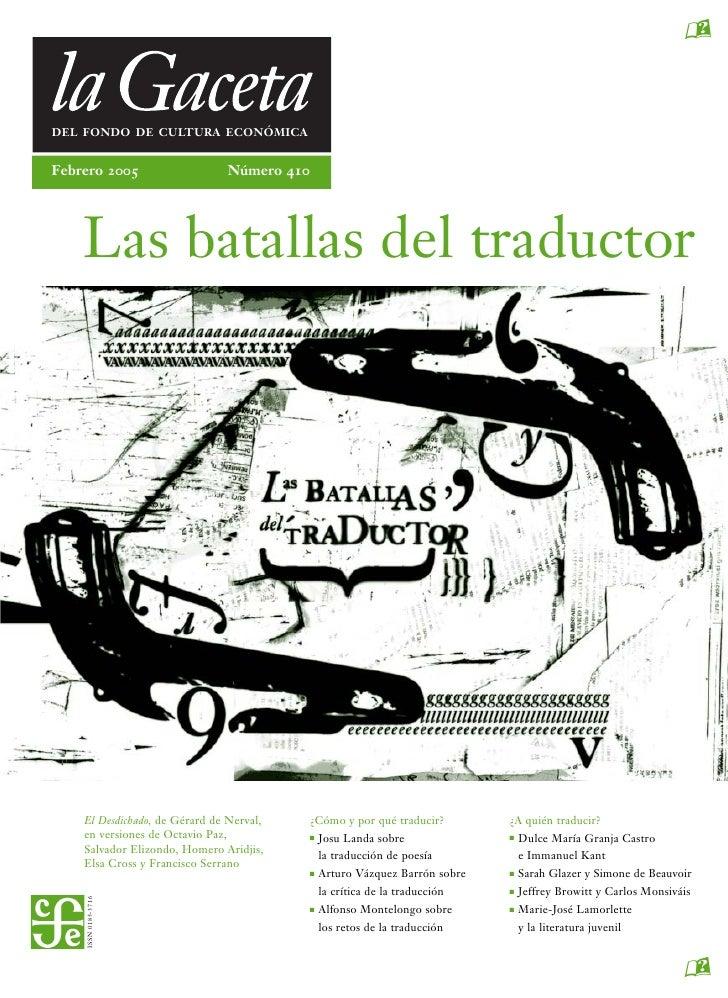 aDEL FONDO DE CULTURA ECONÓMICAFebrero 2005                    Número 410    Las batallas del traductor    El Desdichado, ...