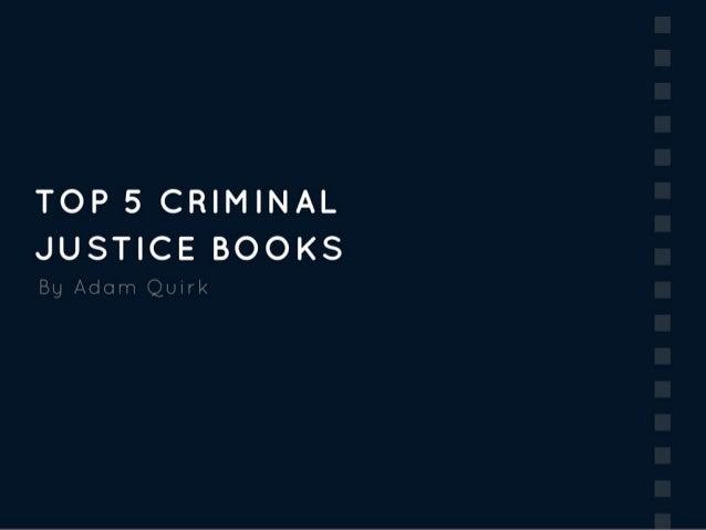 Top 5 Criminal Justice Books