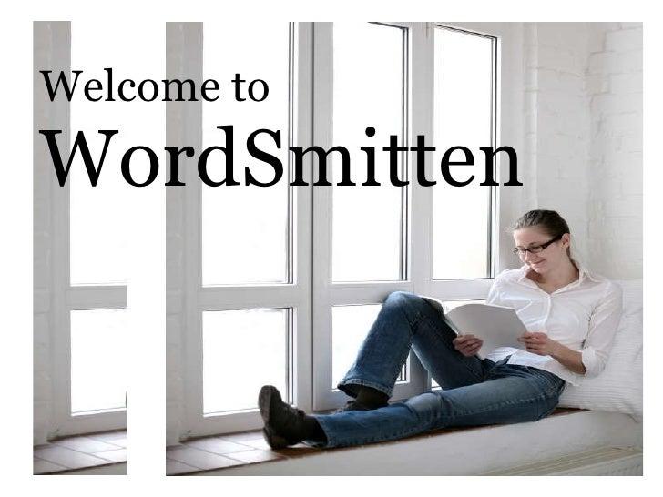 Welcome to  WordSmitten