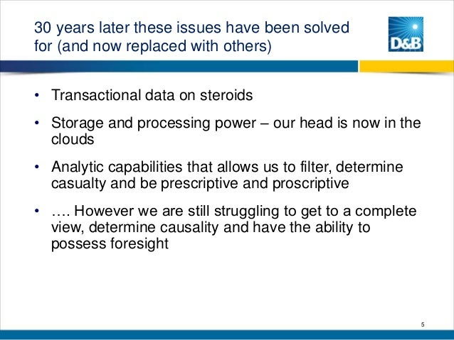 30 years later these issues have been solved for (and now replaced with others) • Transactional data on steroids • Storage...