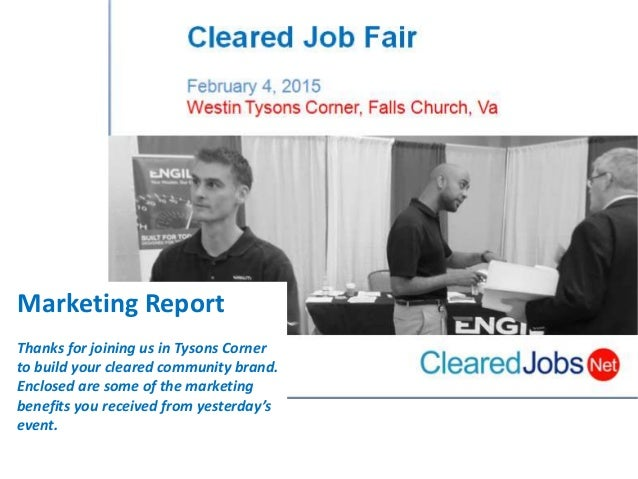 Marketing Report Thanks for joining us in Tysons Corner to build your cleared community brand. Enclosed are some of the ma...