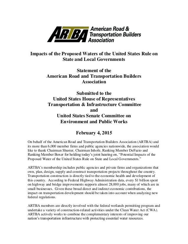 Impacts of the Proposed Waters of the United States Rule on State and Local Governments Statement of the American Road and...