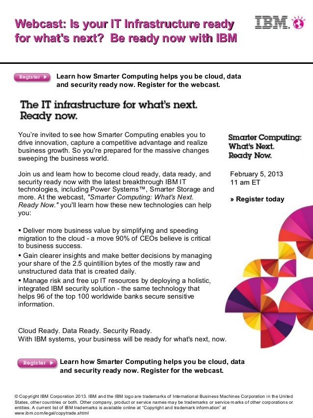 Webcast: Is your IT Infrastructure ready    for whats next? Be ready now with IBM                       Learn how Sma...