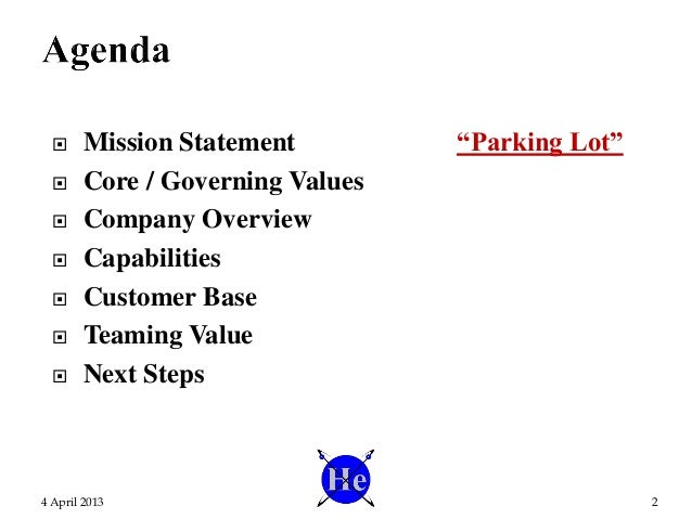 """ Mission Statement """"Parking Lot""""  Core / Governing Values  Company Overview  Capabilities  Customer Base  Teaming Va..."""