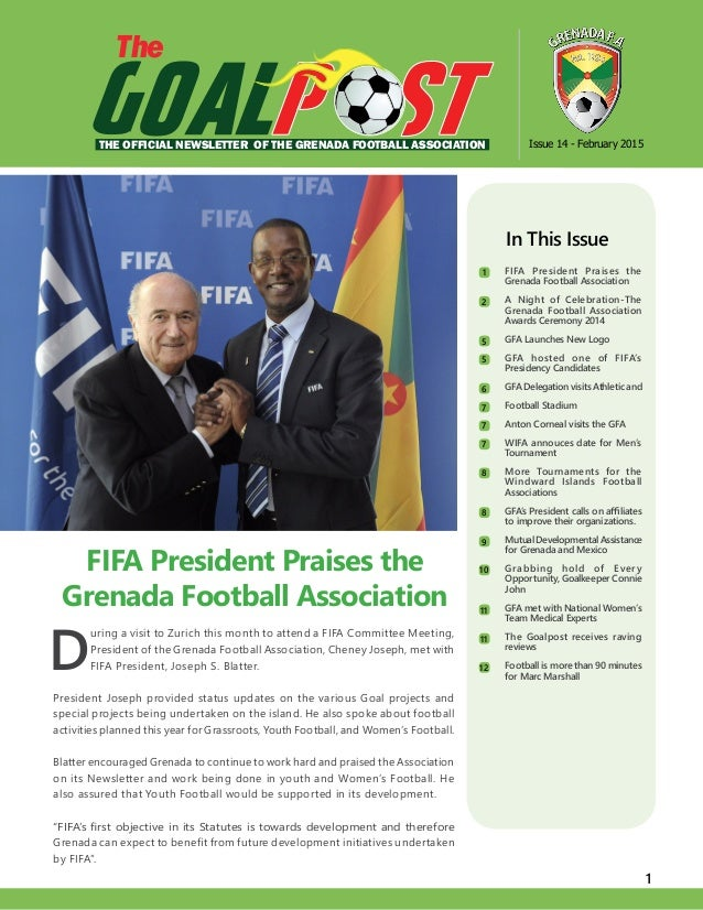1 D uring a visit to Zurich this month to attend a FIFA Committee Meeting, President of the Grenada Football Association, ...