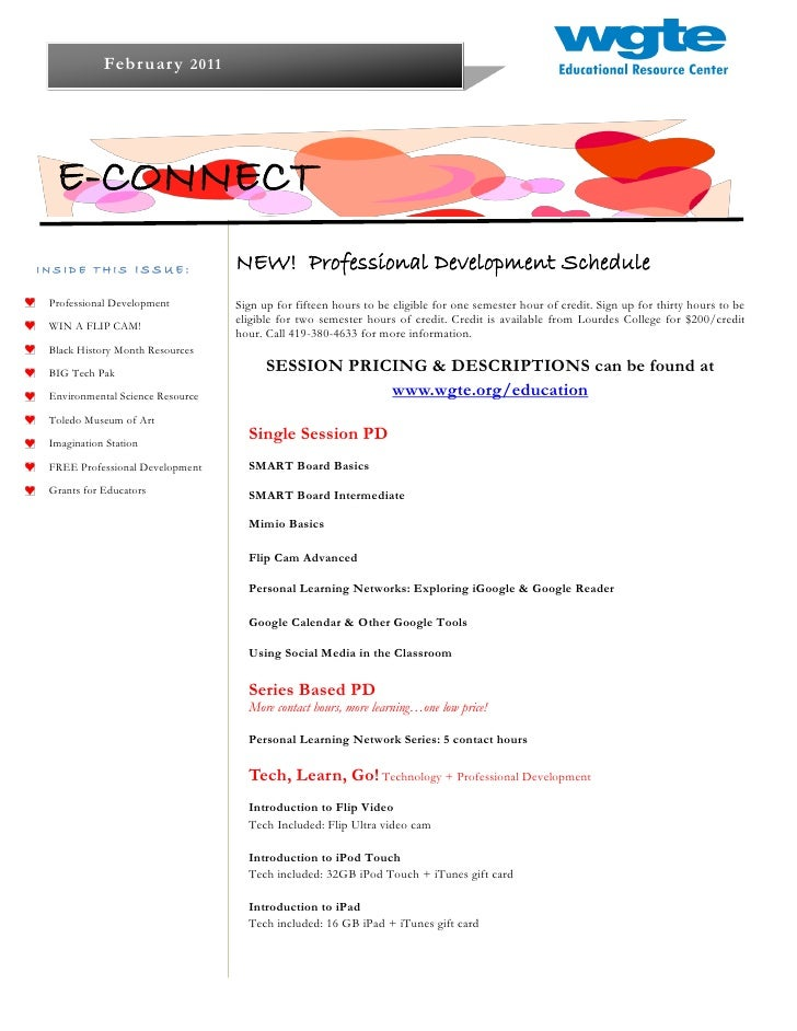 Februar y 2011  E-CONNECTINSIDE THIS ISSUE:                NEW! Professional Development Schedule Professional Development...