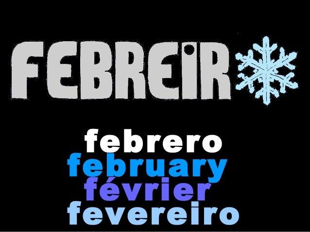 febrerofebruary févrierfevereiro