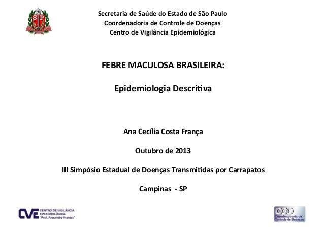 Secretaria  de  Saúde  do  Estado  de  São  Paulo   Coordenadoria  de  Controle  de  Doenças   C...