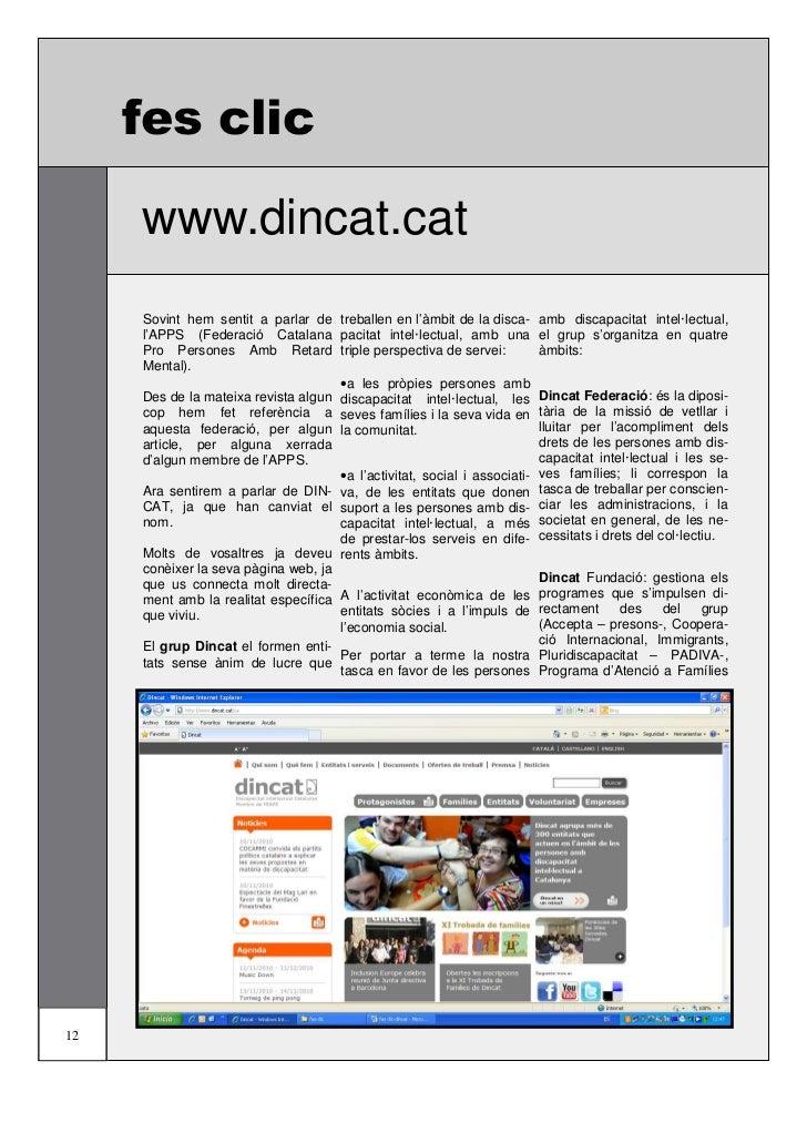 fes clic     www.dincat.cat     Sovint hem sentit a parlar de treballen en l'àmbit de la disca-       amb discapacitat int...