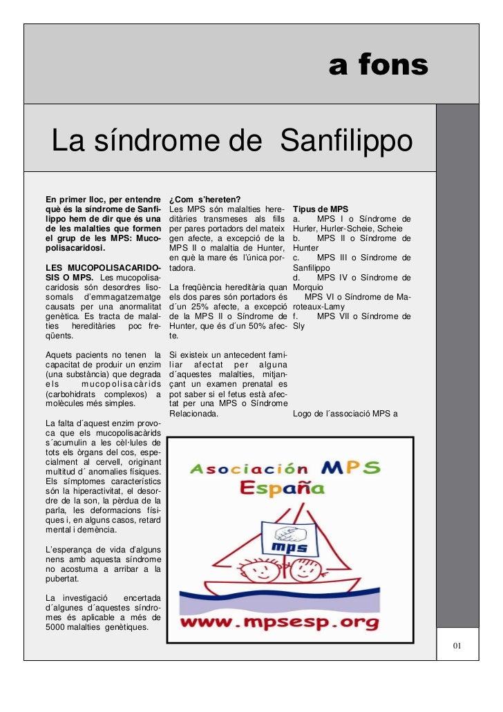 a fons La síndrome de SanfilippoEn primer lloc, per entendre  ¿Com s'hereten?què és la síndrome de Sanfi-  Les MPS són mal...