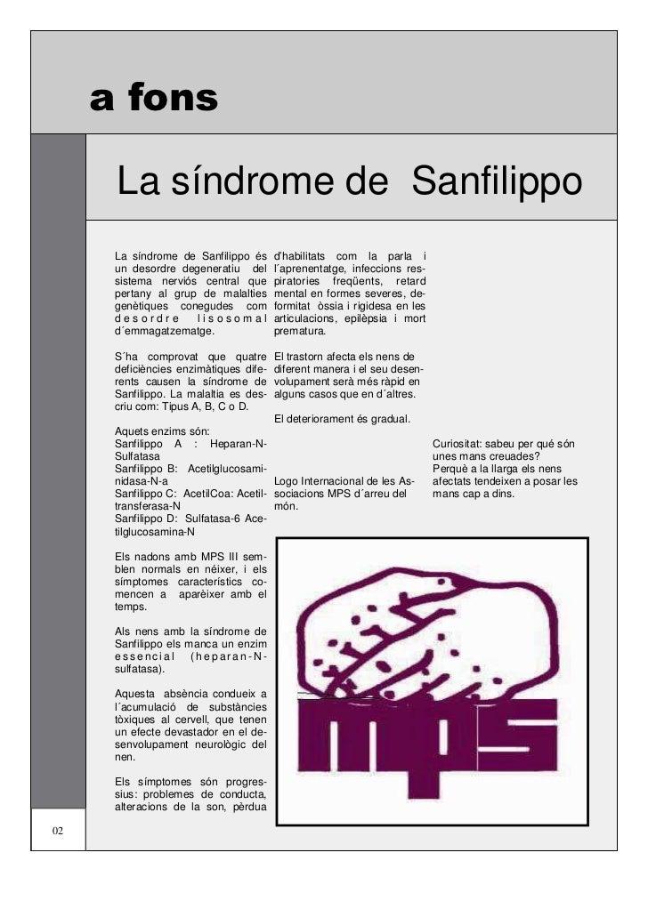 a fons      La síndrome de Sanfilippo      La síndrome de Sanfilippo és      d'habilitats com la parla i      un desordre ...