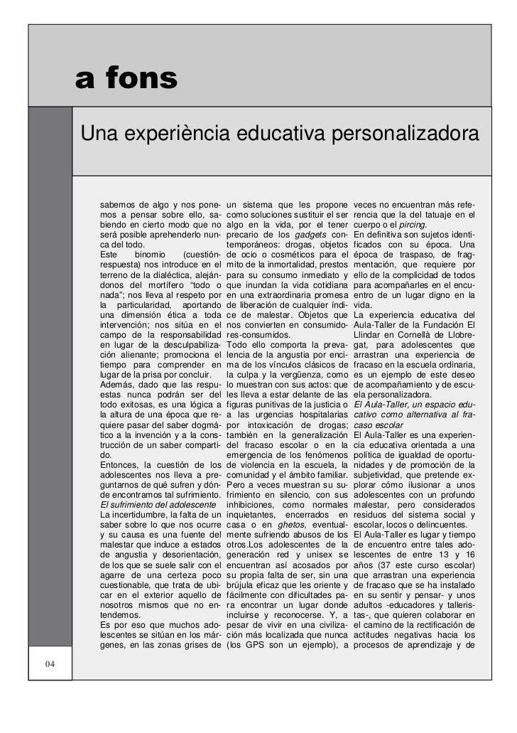 a fons     Una experiència educativa personalizadora      Les festes       sabemos de algo y nos pone-         un sistema ...