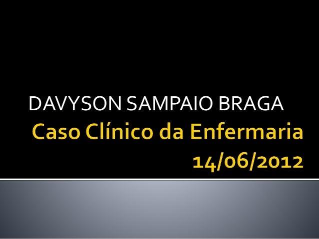 DAVYSON SAMPAIO BRAGA