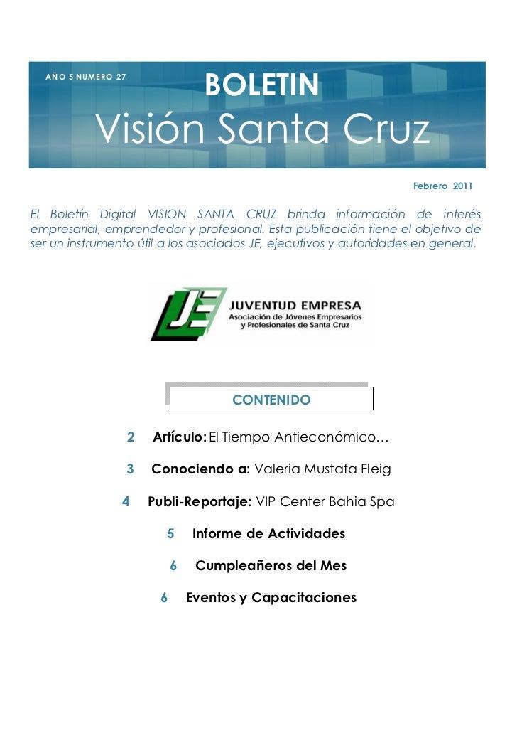 BOLETIN  A Ñ O 5 NU M E R O 2 7               Visión Santa Cruz                                                           ...
