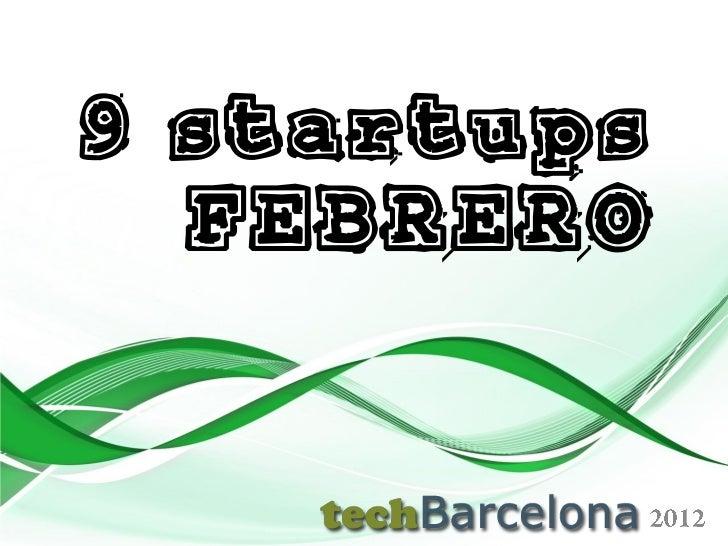 9 startups  FEBRERO