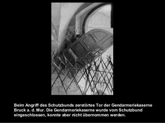 Beim Angriff des Schutzbunds zerstörtes Tor der Gendarmeriekaserne Bruck a. d. Mur. Die Gendarmeriekaserne wurde vom Schut...