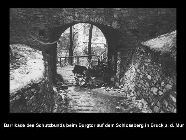 Barrikade des Schutzbunds beim Burgtor auf dem Schlossberg in Bruck a. d. Mur