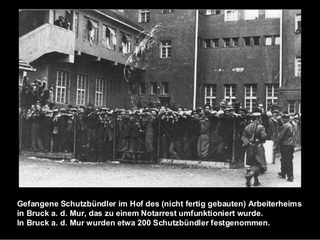Gefangene Schutzbündler im Hof des (nicht fertig gebauten) Arbeiterheims in Bruck a. d. Mur, das zu einem Notarrest umfunk...
