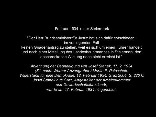 """Februar 1934 in der Steiermark """"Der Herr Bundesminister für Justiz hat sich dafür entschieden, im vorliegenden Fall keinen..."""