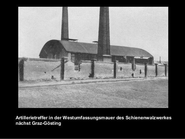 Artillerietreffer in der Westumfassungsmauer des Schienenwalzwerkes nächst Graz-Gösting