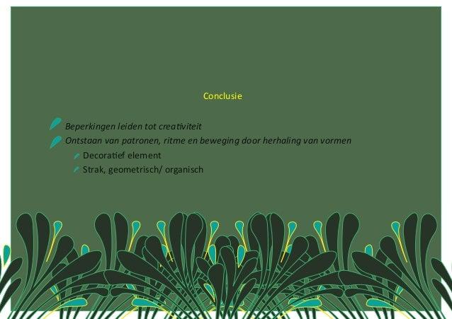 ConclusieBeperkingenleidentotcrea1viteitOntstaanvanpatronen,ritmeenbeweging...