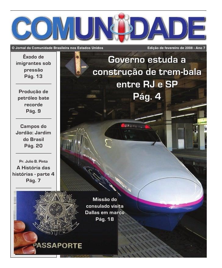 Edição de fevereiro de 2008     O Jornal da Comunidade Brasileira nos Estados Unidos                          Edição de fe...