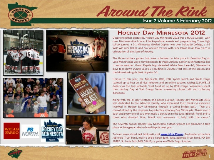 Issue 2 Volume 5 February 2012    Hockey Day Minnesota 2012Despite weather obstacles, Hockey Day Minnesota 2012 was a HUGE...