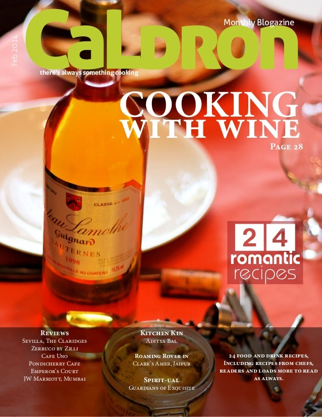 CaLdron  Feb 2014  Monthly Blogazine  there's always something cooking  COOKING with wine  Page 28  24 romantic recipes  R...