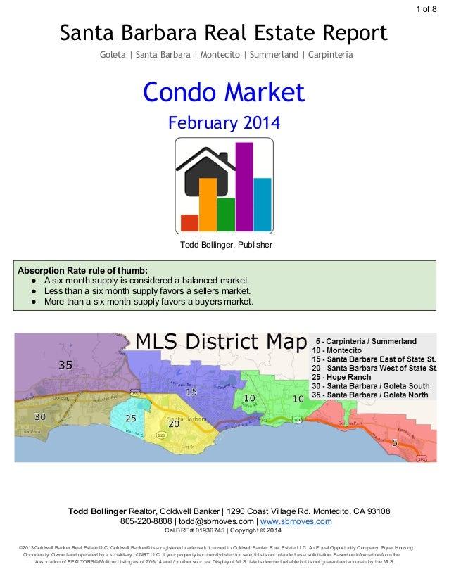 1of8  Santa Barbara Real Estate Report Goleta | Santa Barbara | Montecito | Summerland | Carpinteria  Condo Market Febru...