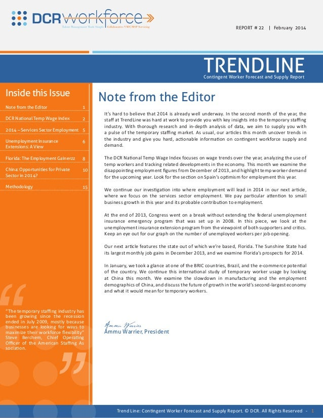 REPORT # 22 | February 2014  TRENDLINE Contingent Worker Forecast and Supply Report  Inside this Issue Note from the Edito...