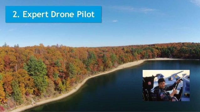 2. Expert Drone Pilot