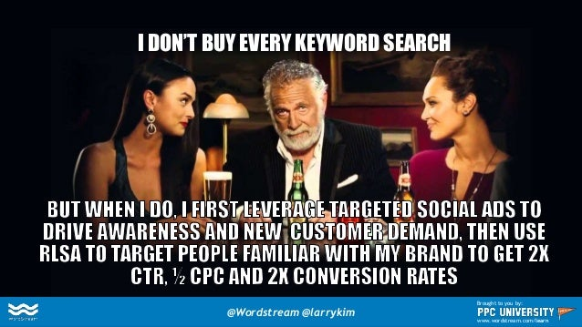 The Future of PPC Search: Indirect Conversion via Paid Social Media Ads + Display & Social Remarketing + RLSA @Wordstream ...