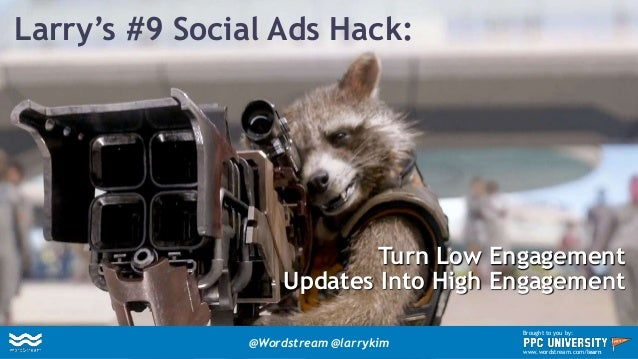 Larry's #8 Social Ads Hack: Get Free Clicks! @Wordstream @larrykim Brought to you by: www.wordstream.com/learn
