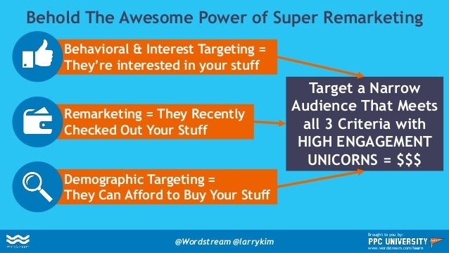 Larry's #4 Social Ads Hack: Custom Audiences @Wordstream @larrykim Brought to you by: www.wordstream.com/learn